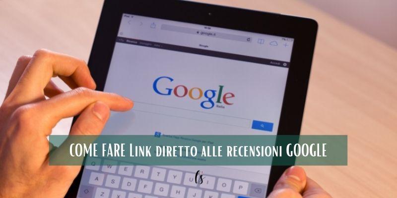 Come creare un link diretto per una recensione Google sulla tua attività